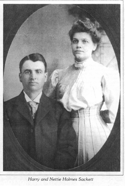 Harry and Nettie Holmes Sackett